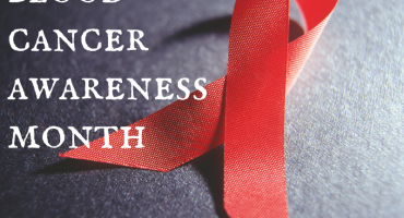September: Blood Cancer Awareness Month